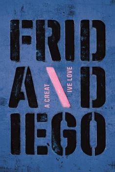 Philippe Apeloig, Frida and Diego, A Creative Love, 2008, 175 × 118,5 cm, zeefdruk