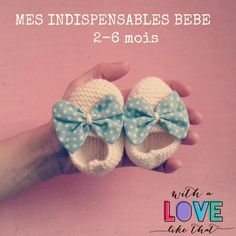 nos indispensables bébé 2-6 mois - With a love like that - Blog lifestyle & LOVE