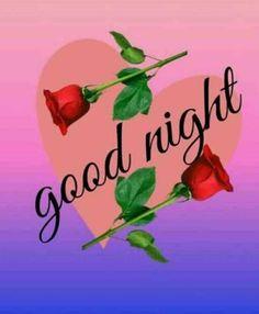Good Night Cards, Good Morning Greeting Cards, Good Night Greetings, Good Night Messages, Good Night Wishes, Good Evening Love, Lovely Good Night, Good Night Baby, Good Night Gif