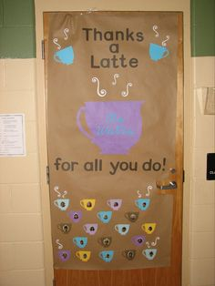 """thanks a latte"" theme for teacher appreciation"