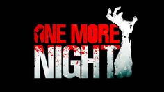 One More Night - Review