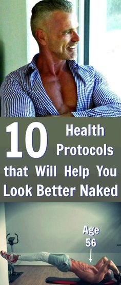 these 10 Health Protocols will help you look better naked http://overfiftyandfit.com/health-protocols/ via @danenow
