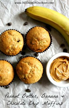 365 Days of Slow Cooking: Recipe for Peanut Butter, Banana and Chocolate Chip Muffins
