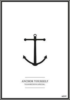 anchor yourself.