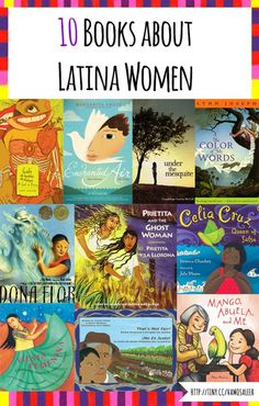 10 books for kids about Latina Women from Vamos a Leer.