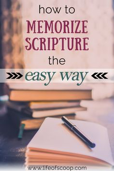 How to Memorize Scripture the Easy Way