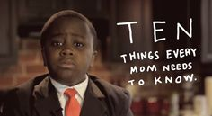 Being a mom is hard work and it never gets any easier. However, Kid President has put together a hilarious list of things moms need to know.