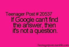 If Google can't find the answer...