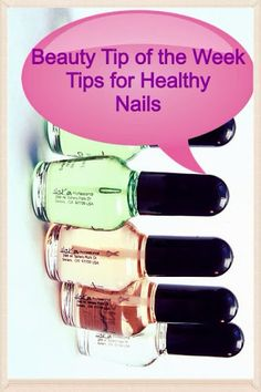 www.barbiebieberandbeyond.com Great tips for healthy looking nails!! #nailbeauty #nails #beautytips
