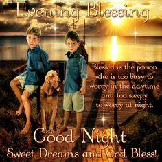 Evening Blessing. God Bless.
