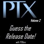 Guess the PTX Vol 2 Release Date and win an iTunes GiftCard! Through PTXfans