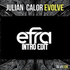 Julian Calor - Evolve (Efra Intro Edit) [DESCARGAR GRATIS]
