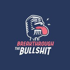 Breakthrough the Bullsh*t is a podcast series centered on uncovering misconstrued beliefs by injecting perspective, calling out the bullshit and dishing out the hard to swallow truths. Fashion Logo Design, Simple Style, Creative Logo, Logo Nasa, Logo Design Inspiration, Cover Art, Logo Branding, Neon Signs, Lettering