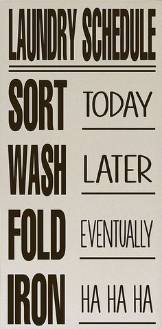 Laundry Schedule Sign  - #Laundry #humor