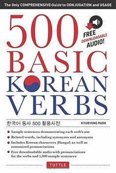 500 Basic Korean Verbs The Only Comprehensive Guide to Conjugation and Usage ** AMAZON Great Sale