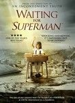 "Waiting for ""Superman"" (2010) Dynamic documentarian Davis Guggenheim weaves together stories about students, families, educators and reformers to shed light on the failing public school system and its consequences for the future of the United States."