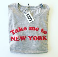 Take me to New York grey tshirt. Lush-stuff.com