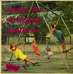 Songs For Swinging Mothers