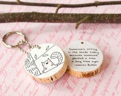 Wood Quote Keychain Wooden Squirrel Chipmunk Key Chain Ring Black White Cute Illustration Drawing Print Eco Friendly Reclaimed Tree Branch. $21.50, via Etsy.