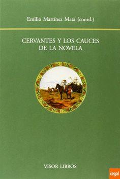 Cervantes y los cauces de la novela