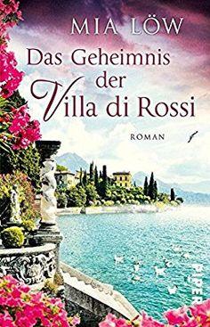 Das Geheimnis der Villa di Rossi: Roman