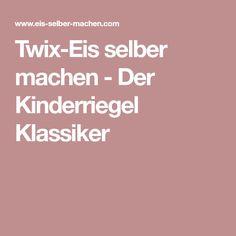 Twix-Eis selber machen - Der Kinderriegel Klassiker