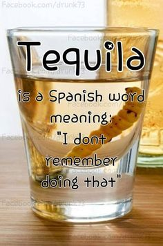 Word Of The Day: Tequila December 26 2018 at Tequila Quotes, Alcohol Quotes, Alcohol Humor, Funny Alcohol, Bar Quotes, Wine Quotes, Funny Quotes, Liquor Quotes, Drinking Quotes
