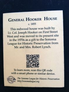 """Historic marker for the Hooker House in downtown Sonoma, CA. The term """"hooker"""" was coined due to the General's 500 ladies who followed him on his campaign, carousing and drinking. Zippertravel.com Digital Edition"""