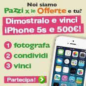 Concorso #pazziperleofferte: vinci un #iPhone5S e tantissimi #buonisconto per la #spesa!