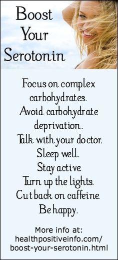 Boost Your Serotonin  http://healthpositiveinfo.com/boost-your-serotonin.html
