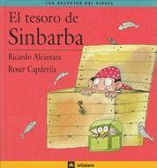 El tesoro de Sinbarba - Ricardo Alcántara Sgarb; il·lustrat per Roser Capdevila i Valls