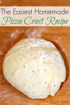 Homemade pizza crust recipe - So EASY!  My kids love this pizza and never want to eat out anymore.