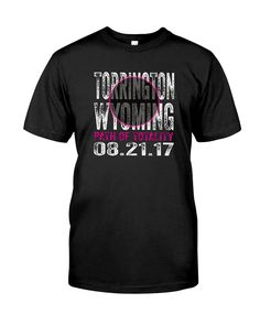 CHECK OUT OTHER AWESOME DESIGNS HERE!  Torrington, Wyoming is on the Path of Totality. Buy this t-shirt and be ready for the rare & spectacular U.S. total solar eclipse coming August 21st to Torrington, WY when the moon passes completely between the sun and earth. Tee for men, women & kids.
