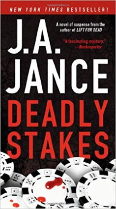 "Read ""Deadly Stakes A Novel"" by J. Jance available from Rakuten Kobo. In this ""heart-stopping"" (Publishers Weekly) page-turner from New York Times bestselling author J. Page Turner, Book Reader, Book Authors, Bestselling Author, New Books, Mystery, Novels, This Book, Quotes"