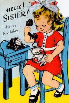 Vintage 1950s Hello Sister Happy Birthday Greetings Card (B66a)