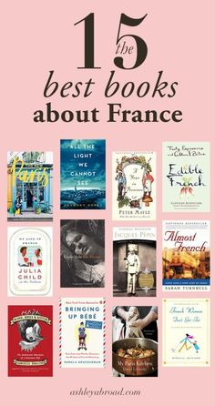 15 Fantastic Books About France to Add to Your Shelf Good Books, Books To Read, My Books, Reading Lists, Book Lists, Best Travel Books, Travel Tips, Best Fiction Books, Diet Books
