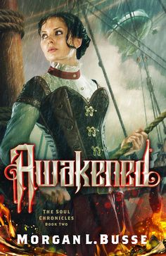 Cover for steampunk novel Awakened by Morgan L. Busse.