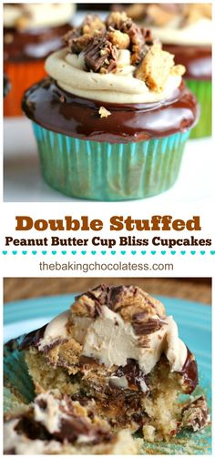 Double Stuffed Peanut Butter Cup Bliss Cupcakes will make your peanut butter dreams come true.  I promise. You need these in your life!   Yum on!  via @https://www.pinterest.com/BaknChocolaTess/