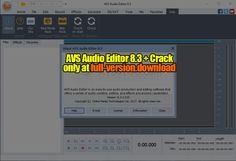 AVS Audio Editor 8.3 Crack Full Version – Full Version Download