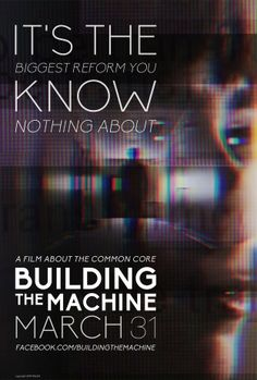Find out more about Common Core in the upcoming documentary Building the Machine, releasing March 31