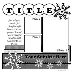 Snowflakes layout - 2 small photos with one large photo with a title & subtitle