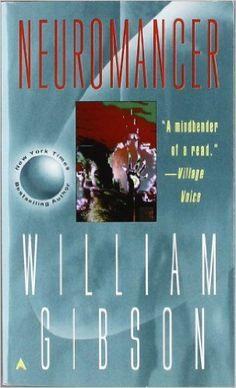 http://www.amazon.com/Neuromancer-William-Gibson/dp/0441569595/ref=sr_1_3?s=books