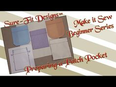 Tutorial 21 Beginning Sewing Series Make it Sew – How to sew Pockets by Sure-Fit Designs™ - YouTube