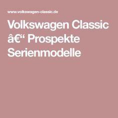 Volkswagen Classic – Prospekte Serienmodelle
