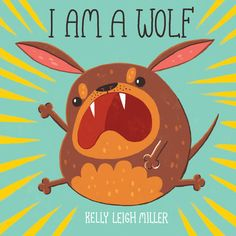 Buy I Am A Wolf by Kelly Leigh Miller at Mighty Ape NZ. When a particularly growly pup finds herself in an animal shelter, she insists that she is a wolf--a lone wolf. After all, she's not sweet, she's not . Best Toddler Books, Leigh Miller, Adoption Stories, Lone Wolf, Early Literacy, Cartoon Shows, Toddler Preschool, S Pic, Story Time