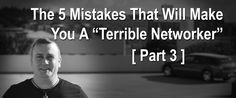 """Continuing in this series, I want to show you #3 of the Top 5 Mistakes that will make you a """"Terrible Networker"""" Mistake #3: Running a lot of expensive ads that don't work (offline or online) Now, I have to be careful telling you this. This is NOT to say that running ads the right …"""
