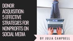 Donor Acquisition: 5 Effective Strategies for Social Media Social Media Branding, Social Media Site, Social Media Content, Volunteer Management, Sign Up Page, Social Media Engagement, Digital Storytelling, School Fundraisers, Fundraising Ideas