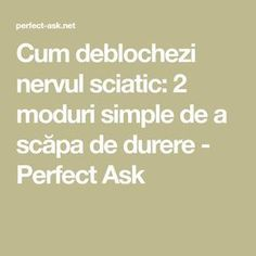 Sciatica, Natural Remedies, Advice, Math Equations, Simple, Health, Yoga, Fitness, The Body