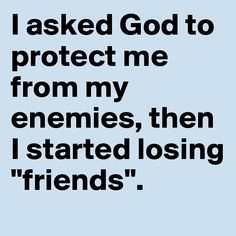 fake people   Lord, protect me from my friends