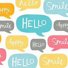 Hello smile happy smile hello